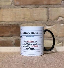 EFFECT-AFFECT MUG