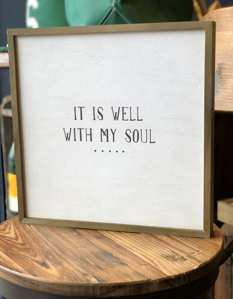 WELL WITH MY SOUL BUNGALOW SIGN