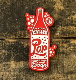 MIDWEST SUPPLY CO ITS CALLED POP NOT SODA MAGNET