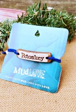 MUD LOVE PETOSKEY MUDLOVE BRACELET