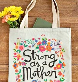 NATURAL LIFE STRONG AS A MOTHER TOTE BAG