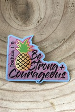 COASTAL SANDS STICKER BE STRONG + COURAGEOUS