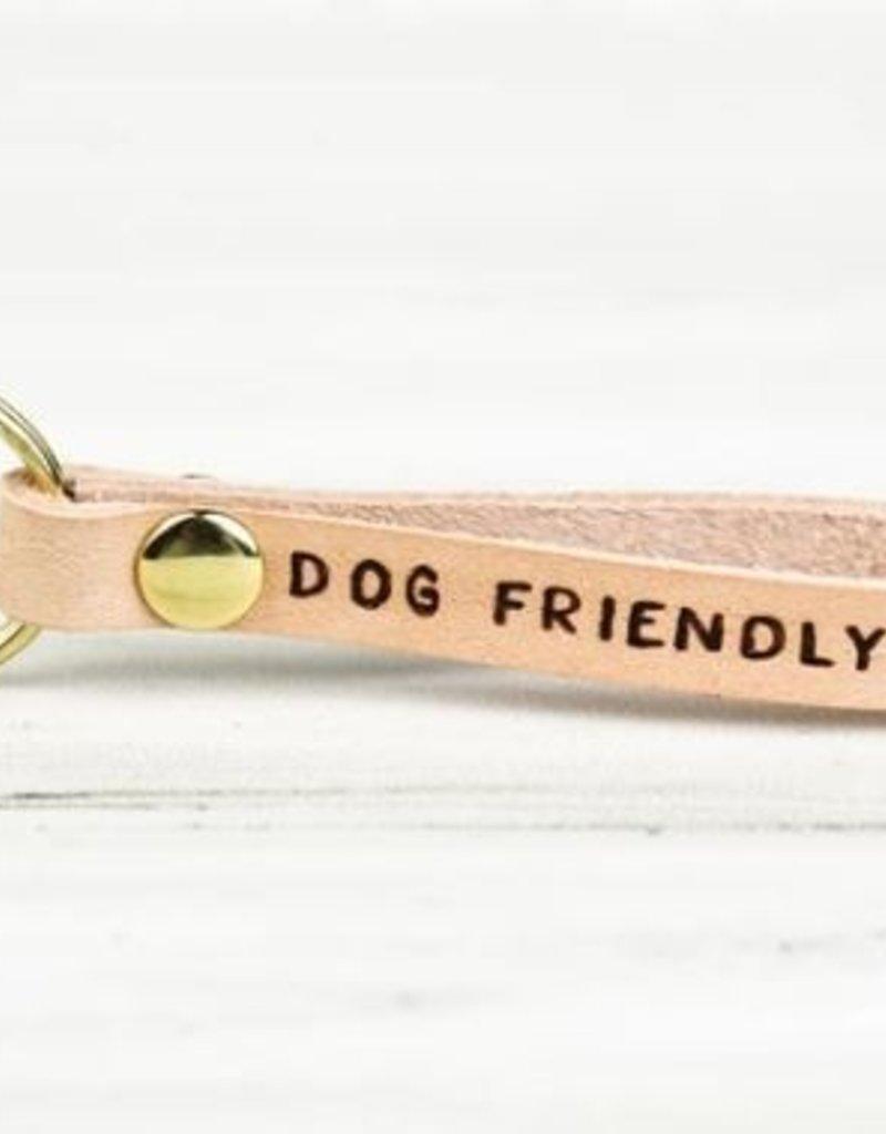 FRESH WATER DESIGN CO KEYCHAIN DOG FRIENDLY AF