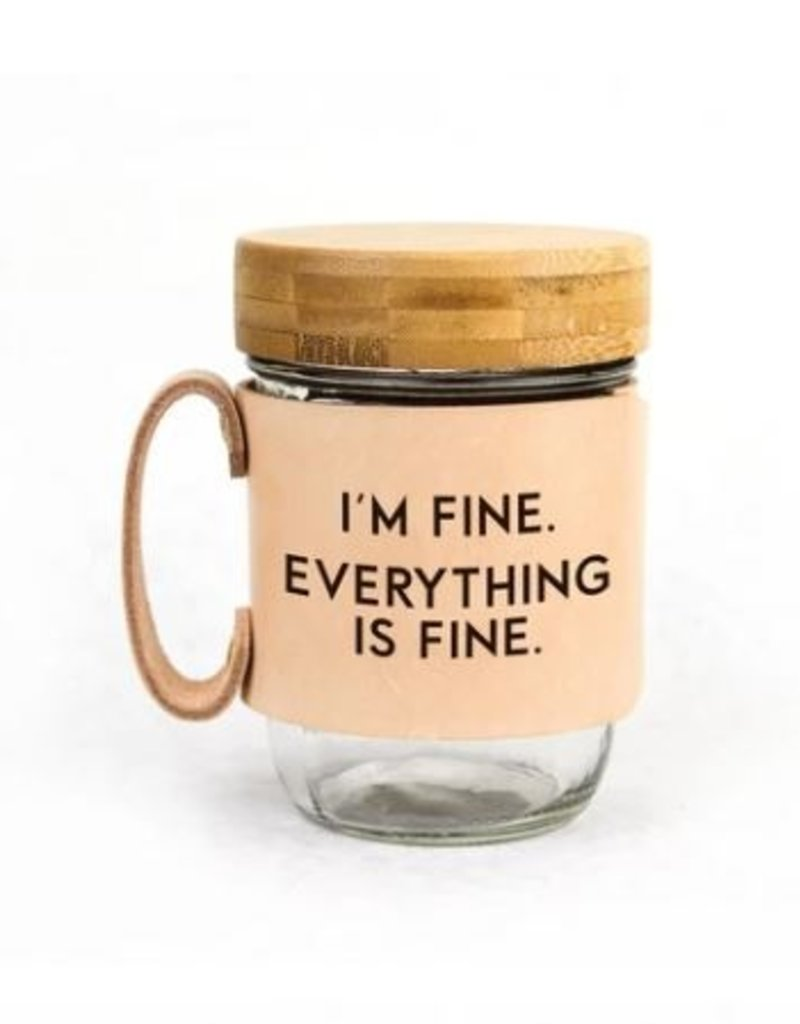 FRESH WATER DESIGN CO MASON JAR MUG I'M FINE