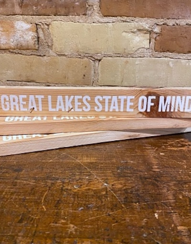 GREAT LAKES STATE OF MIND SIGN