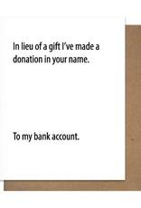BANK DONATION GREETING CARD