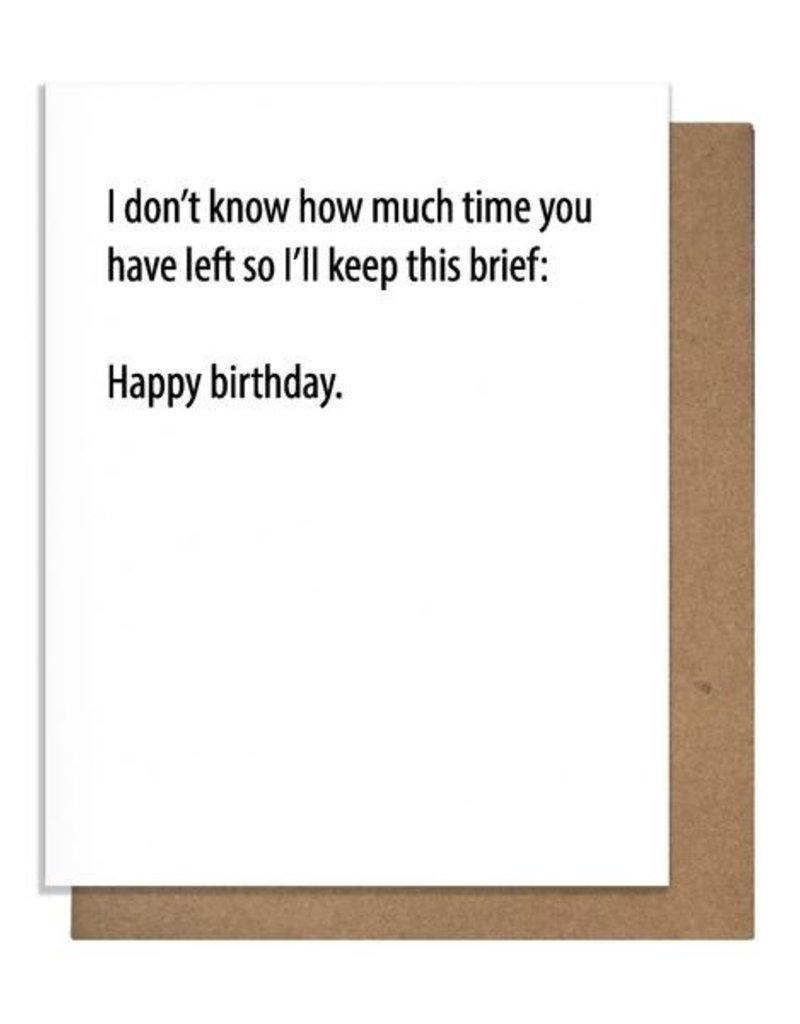 KEEP THIS BRIEF BIRTHDAY GREETING CARD