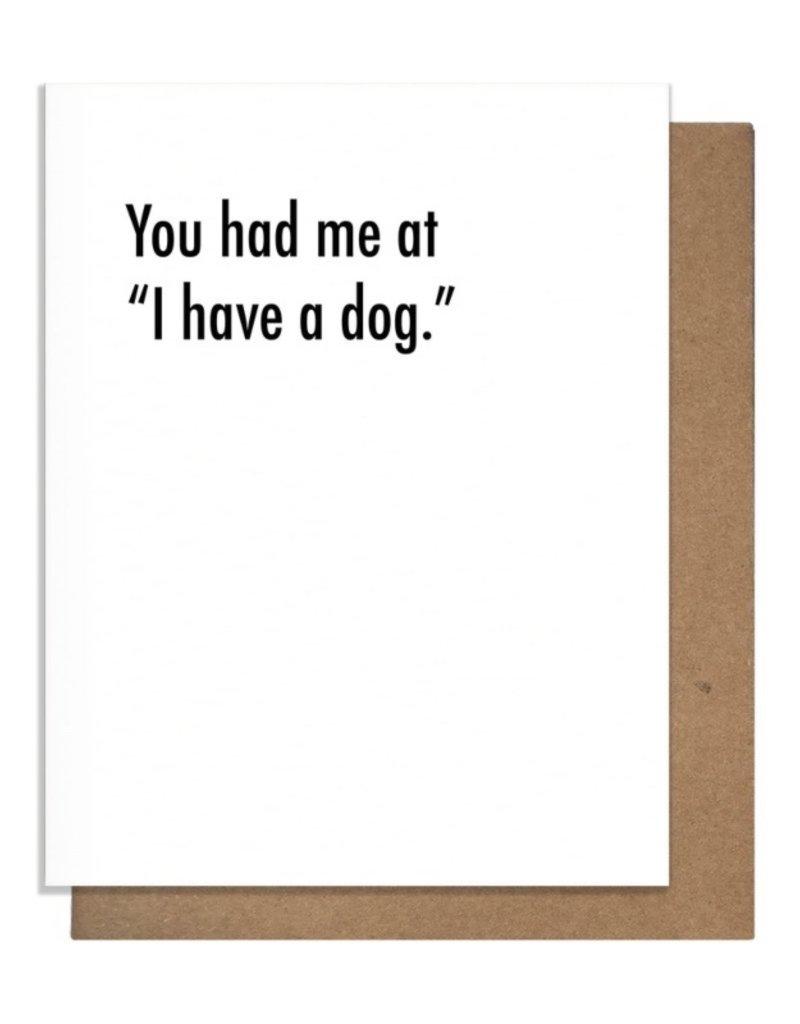 HAD ME AT DOG GREETING CARD