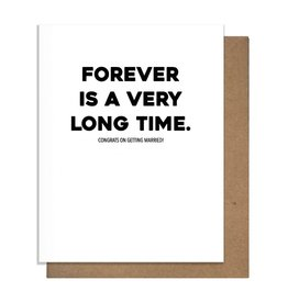 LONG TIME GREETING CARD