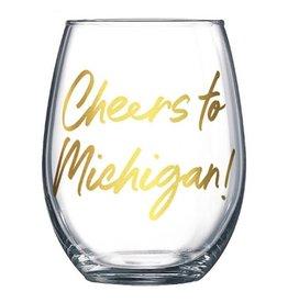 CHEERS TO MICHIGAN STEMLESS WINE GLASS