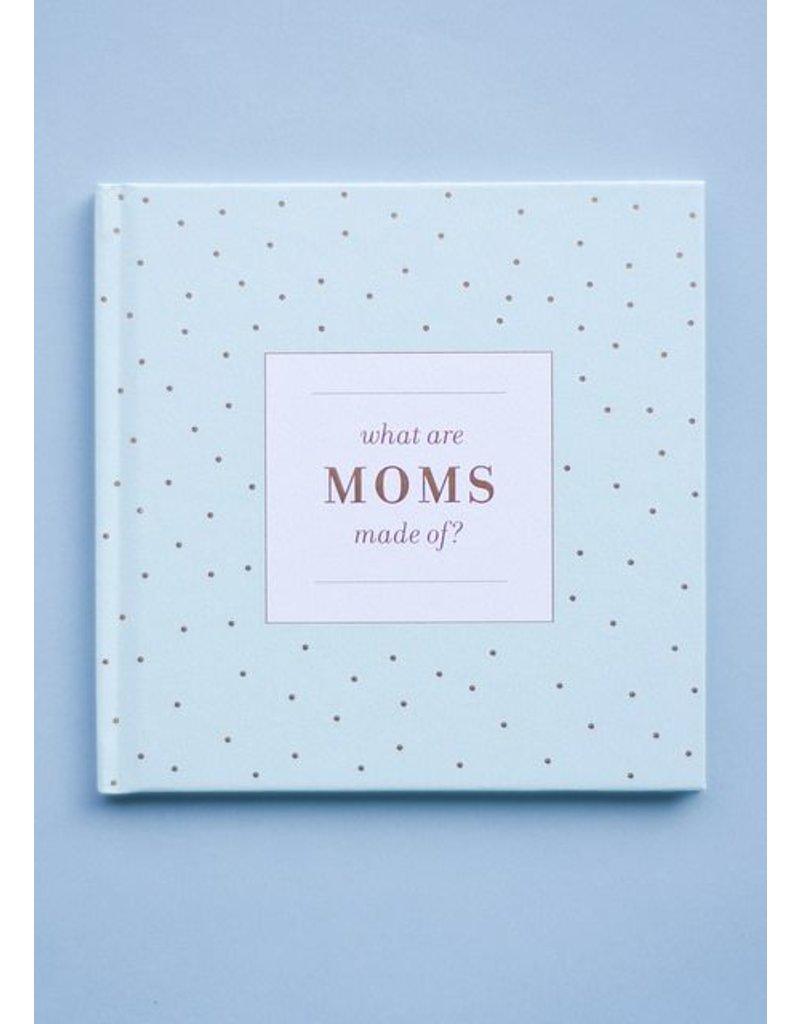 Compendium, Inc. What Are Moms Made Of
