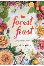 FOREST FEAST: VEGETARIAN RECIPES FROM A CABIN