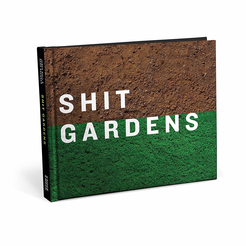 Book, Shit Gardens