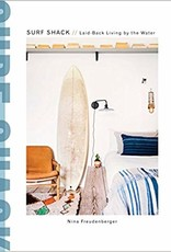 Surf Shack: Laid Back Living By