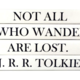 4 Vol- Not all who wander are lost --Tolkien / Black Covers