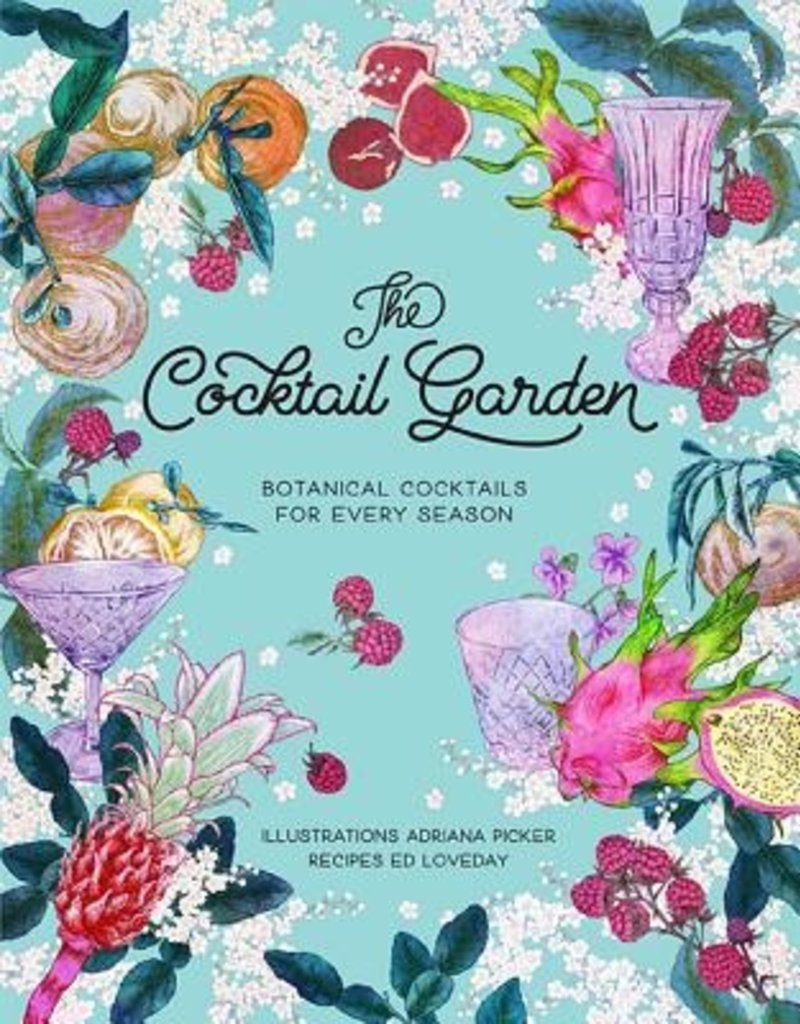 Book of botanical cocktails The Cocktail Garden