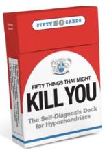 Knock Knock DECK: 50 THINGS...KILL YOU