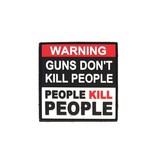 Tactical Innovations Canada PVC Patch - Warning Guns Don't Kill