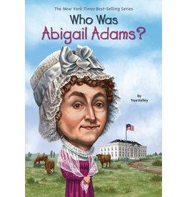 Penguin Randon House Who Was Abigail Adams?