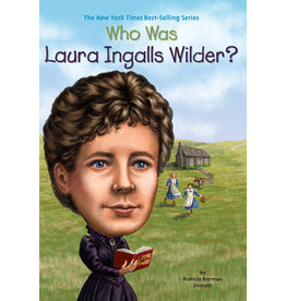 Penguin Who Was Laura Ingalls Wilder?