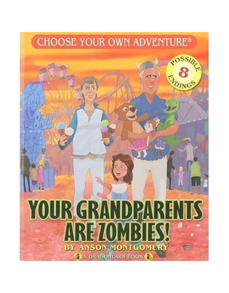 CHOOSECO YOUR GRANDPARENTS ARE ZOMBIES!