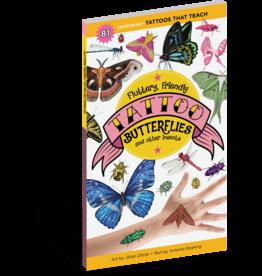 Workman Pub Fluttery Friendly Tattoo Butterflies