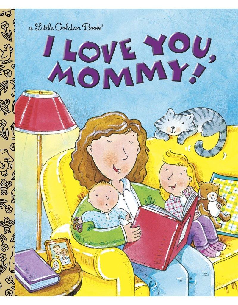 Random House I Love You Mommy!