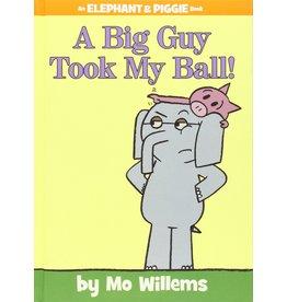 Hachette A Big Guy Took My Ball