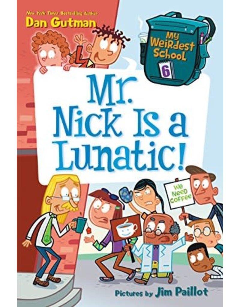 Harper Collins Mr Nick is a Lunatic