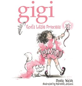 Thomas Nelson GiGi, God's Little Princess