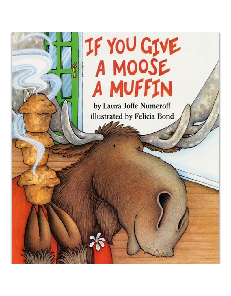 Harper Collins If You Give a Moose a Muffin