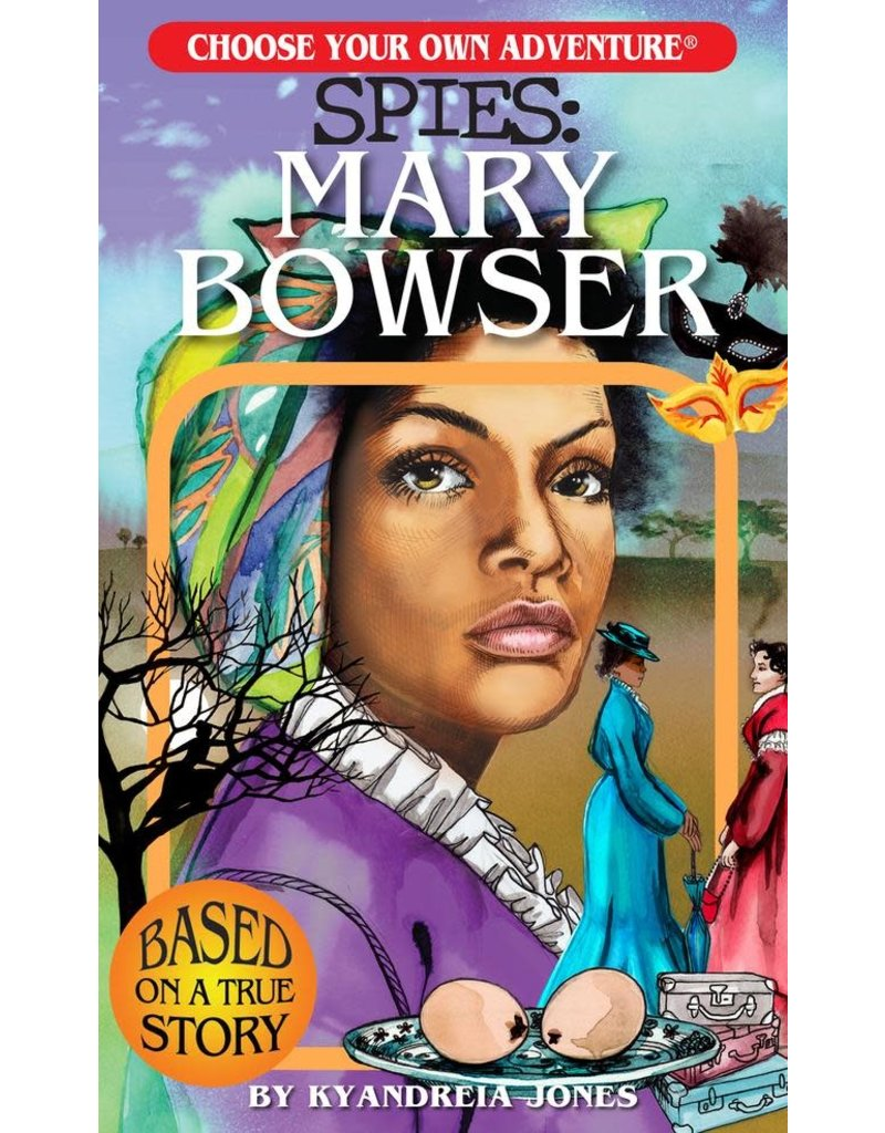 CHOOSECO SPIES: Mary Bowser