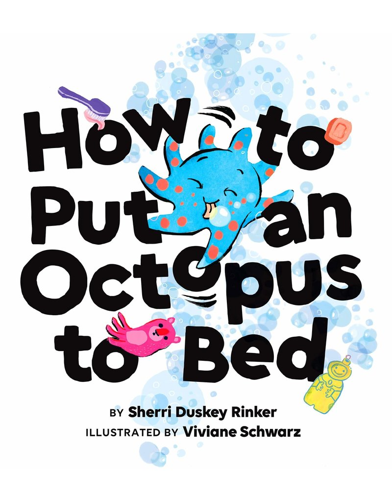 Chronicle Books How to Put an Octopus to Bed