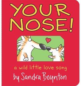Workman Pub Sandra Boynton Your Nose!