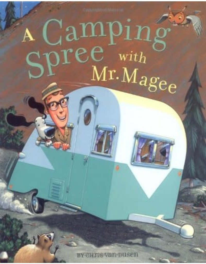 Chronicle Books Camping Spree with Mr Magee