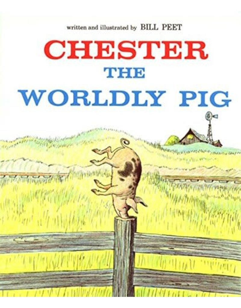 Houghton Mifflin Chester the Worldly Pig