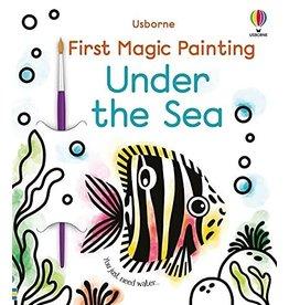 Usborne First Magic Painting Under the Sea