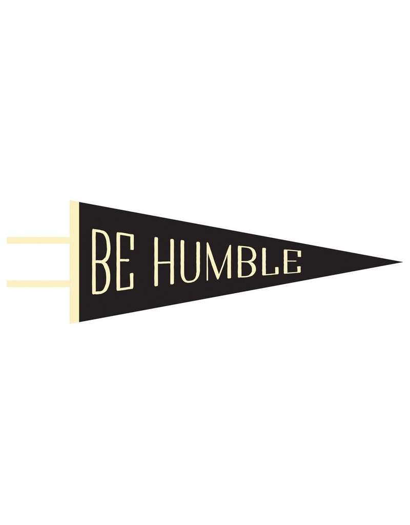 Pennants BE HUMBLE Pennant
