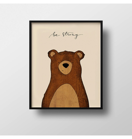 Prints Be Strong Bear Print