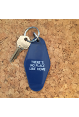 Keychains No Place Like Home Key Tag