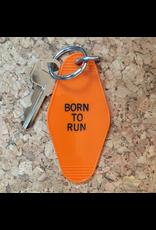 Keychains Born To Run Key Tag