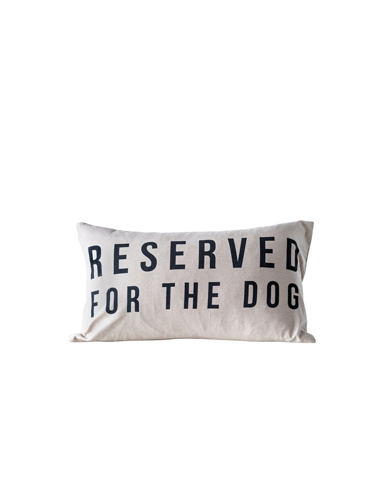Pillows Reserved For The Dog Pillow