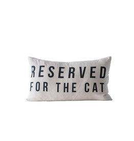 Pillows Reserved For The Cat Pillow