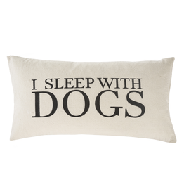 Pillows I Sleep With Dogs Pillow
