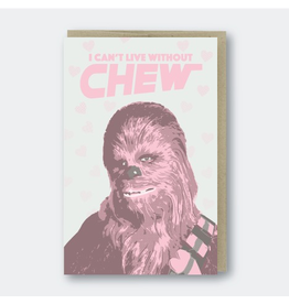 Greeting Cards - Love Can't Live Without Chew Greeting Card