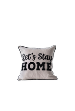 Pillows Let's Stay Home Pillow