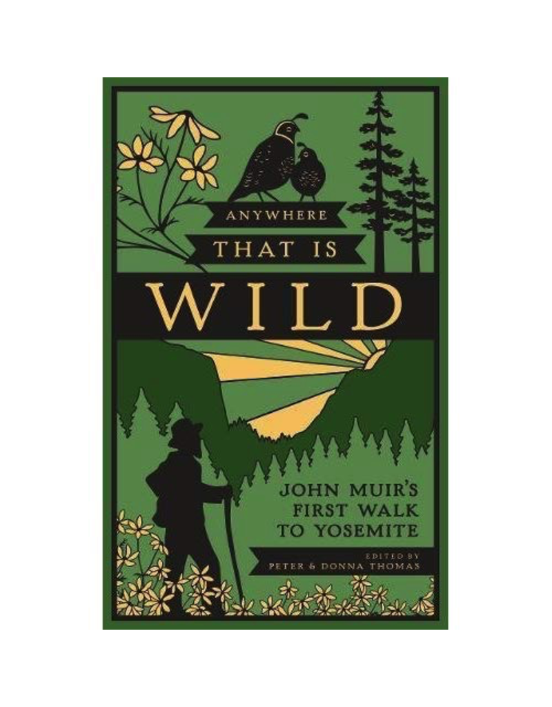 Books - Outdoors Muir's Anywhere That Is Wild