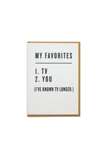 Favorites: TV & You Greeting Card