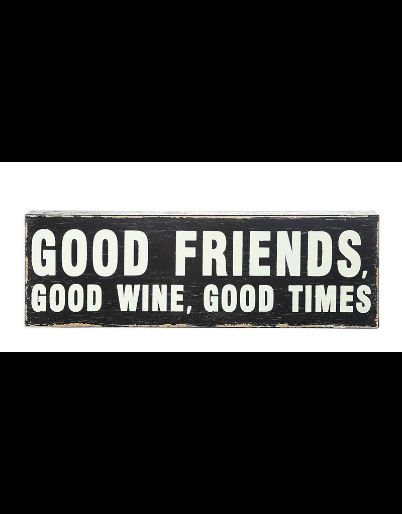 Plaques Good Friends, Good Wine, Good Times Block