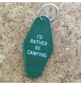Keychains I'd Rather Be Camping Key Tag